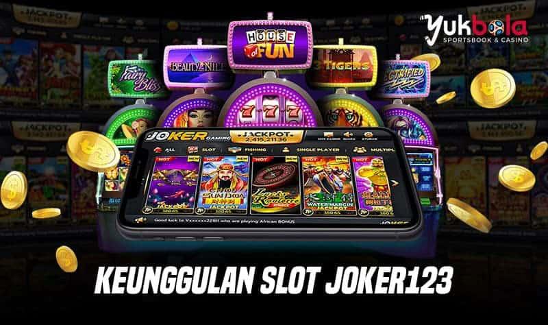 Keunggulan Slot Joker123