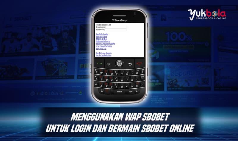 WAP-Sbobet-Com-Untuk-Login-dan-Bermain-SBOBET-Online